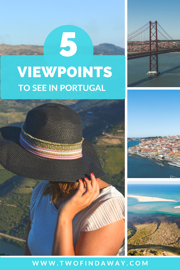 Portugal has some of the most beautiful viewpoints in the world. Here we present you with 5 viewpoints in Portugal you absolutely can't miss - from the North to the South!