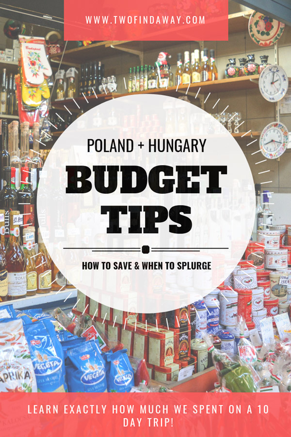 Explore our Central Europe trip budget and learn exactly how much we spend during our 10 days traveling around Poland and Hungary!