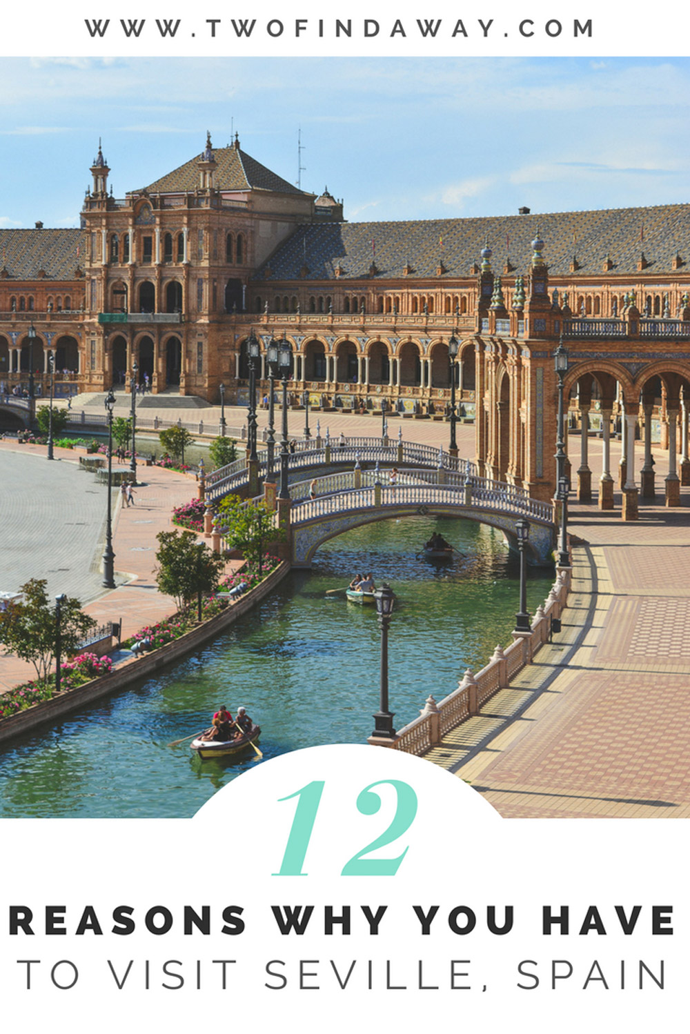 Seville in Spain is one of the most beautiful cities in the world! Here are 12 reasons why you must visit and the Seville attractions you can't miss!